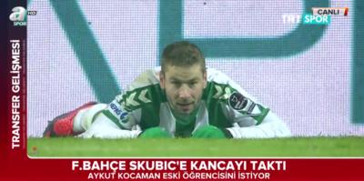 Fenerbahçe Skubic'e kancayı taktı