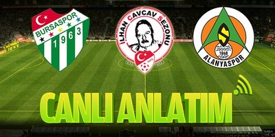 Bursaspor - Aytemiz Alanyaspor | CANLI