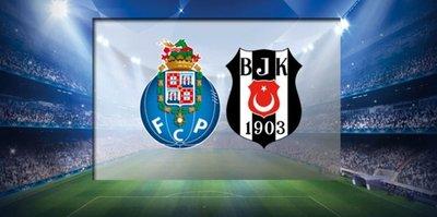 Porto - Beşiktaş maçı ne zaman, hangi kanalda?