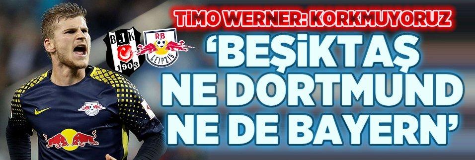 Timo Werner'den Beşiktaş yorumu