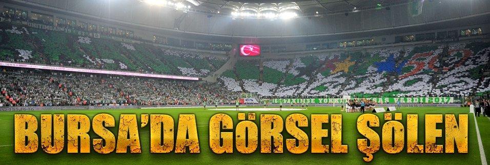 Bursa'da görsel şölen!