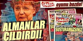 SABAH'ın duruşu Almanya'yı rahatsız etti!