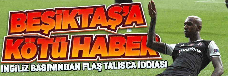 İngiliz basınından flaş Talisca iddiası