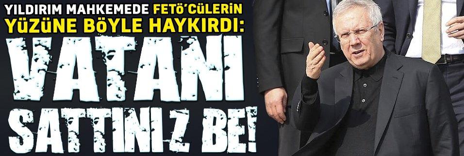 Yıldırım mahkemede FETÖ'cülerin suratına haykırdı: