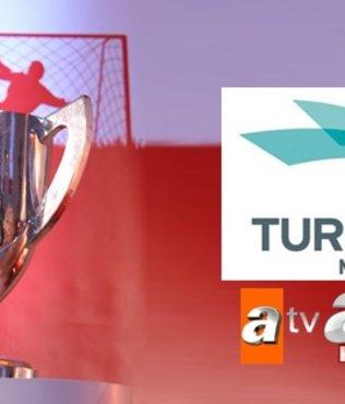 Kupa heyecanı 3 yıl daha TURKUVAZ'da