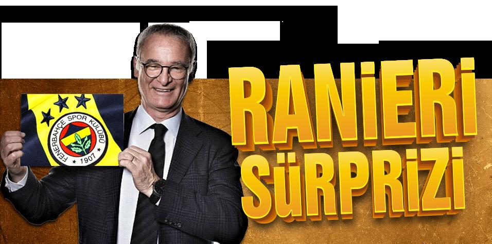 Ranieri sürprizi