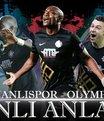 Osmanlıspor - Olympiakos | Canlı Anlatım
