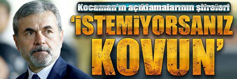 Kocaman'ın açıklamalarının şifreleri
