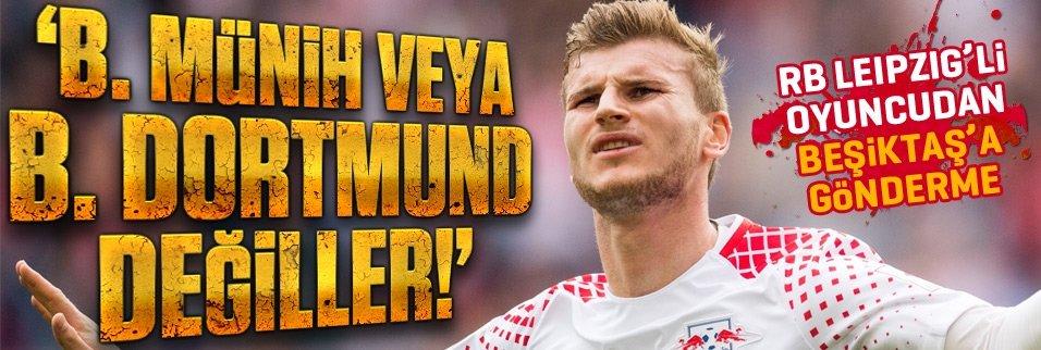 RB Leipzig'li oyuncudan Beşiktaş sözleri